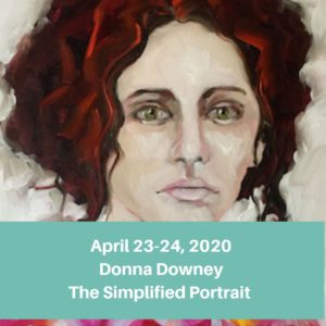 April 23-24, 2020 Donna Downey The Simplified Portrait (2)